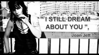 Joan Jett - '' I STILL DREAM ABOUT YOU '' ( LIVE ) 1988