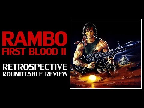 First Blood Part II - Rambo Franchise Retrospective Roundtable Review & Analysis