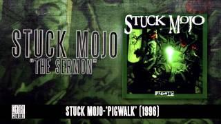 STUCK MOJO - The Sermon (Album Track)