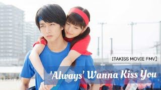 Gambar cover [FMV] Itakiss Movie ~ 'Always' wanna kiss you (HAPPINESS - Always)