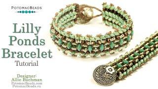 Lilly Ponds Bracelet- DIY Jewelry Making Tutorial By PotomacBeads