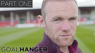 Wayne Rooney - The Man Behind The Goals | PART ONE