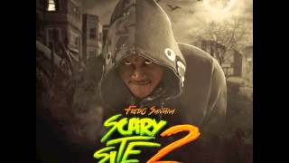 Fredo Santana - 'Money Keep Tellin Me' (It's A Scary Site 2)