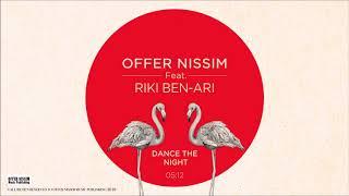 Dance The Night (Audio) - Offer Nissim feat. Riki Ben Ari (Video)