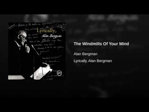The Windmills of Your Mind (Song) by Michel Legrand, Alan Bergman,  and Marilyn Bergman