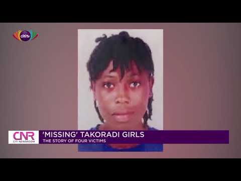 The 'missing' Takoradi girls: The story of four victims