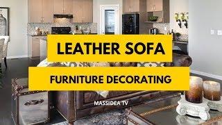 35+ Unique Leather Sofa Furniture Decorating Ideas