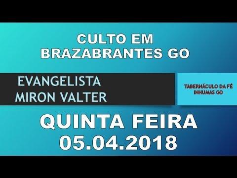 CULTO EM BRAZABRANTES GO 05.04.2018