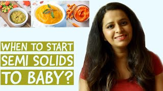 When to start Semi Solids to Baby?