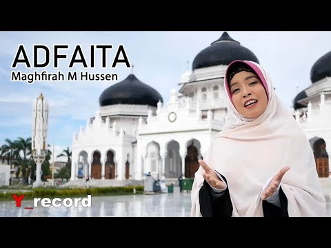 Adhfaita By Maghfirah M Hussen Official Full HD