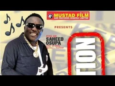 C CAUTION LATEST ALBUM OF KING SAHEED OSUPA PLS.SUBSCRIBE GBEDU TV CHANNEL