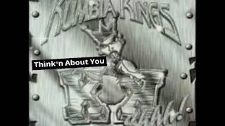Kumbia Kings - Think'n About You