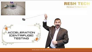 Acceleration (Centrifuge) Testing