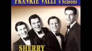 Frankie Valli & The Four Seasons - Sherry ( 1962 )