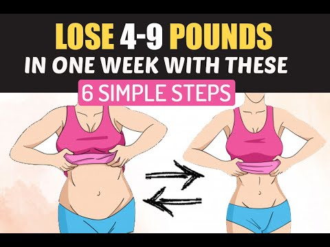 Video Lose 4-9 Pounds In One Week With These 6 Simple Steps