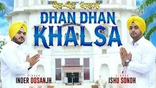 Dhan Dhan Khalsa  Ishu Sondh amp; Inder Dosanjh
