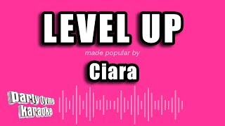 Ciara   Level Up (Karaoke Version)