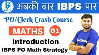 2:00 PM - IBPS PO/Clerk Crash Course | Maths by Sahil Sir | Day #01 | Introduction + Strategy