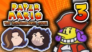 Paper Mario TTYD: Poised for Pleasure - PART 3 - Game Grumps
