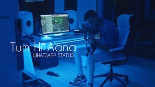 Zack Knight Tum Hi Aana Video Status