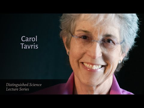 Dr. Carol Tavris — Mistakes Were Made (But Not by Me)