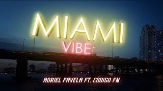 Adriel Favela feat. Código FN- Miami Vibe (Video Oficial)