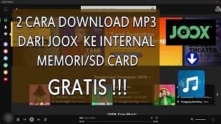2 Cara Download MP3 GRATIS dari JOOX ke Internal Memori SD C...