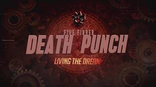 Five Finger Death Punch - Living The Dream (Official Lyric Video)