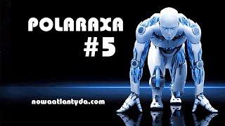Polaraxa5 – UFO i obcy wśród nas