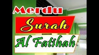 MERDU Surah al fatihah nada Wafa...