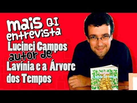 Mais QI Entrevista com o escritor Lucinei Campos