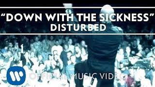 Disturbed — Down With The Sickness