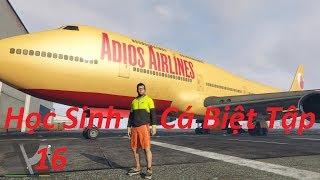 Học Sinh Cá Biệt Tập 16 Cướp Máy bay airbus Chở 500 Hành Khách Rồi Độ 400 Mã lực Chạy SML