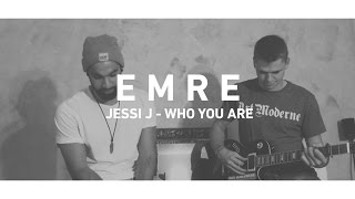 """Emre - """"Jessi J - Who You Are (Acoustic-Cover)"""" [4K]"""