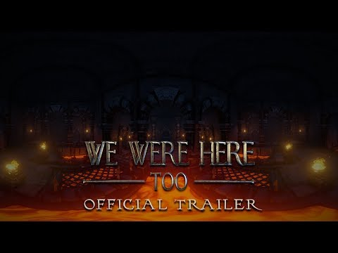 We Were Here - Too | Official Trailer thumbnail