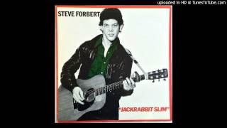 Steve Forbert | Say Goodbye to Little Jo [1979]