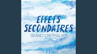 Grand Corps Malade - Effets Secondaires (Audio)