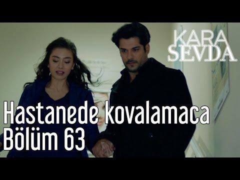 Download Kara Sevda 63. Bölüm - Hastanede Kovalamaca HD Mp4 3GP Video and MP3