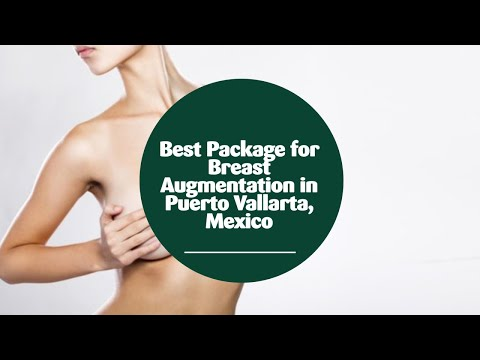 Best-Package-for-Breast-Augmentation-in-Puerto-Vallarta-Mexico