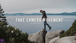 How to use FAKE camera movements in Premiere Pro