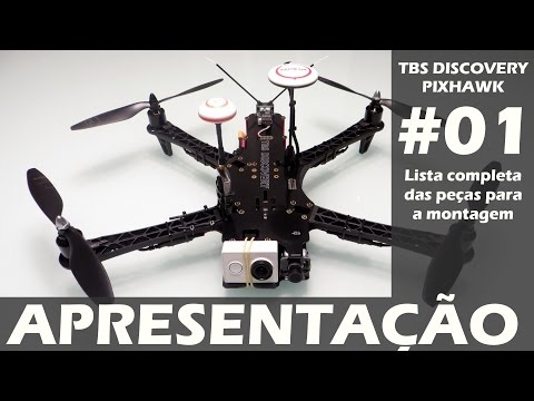 drone-tbs-discovery-pixhawk--vídeo-01--apresentação