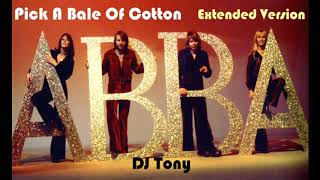 ᗅᗺᗷᗅ - Pick a Bale of Cotton (Extended Version - DJ Tony)