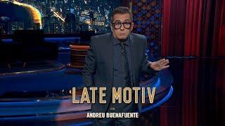 "LATE MOTIV   Monólogo De Andreu Buenafuente. ""20 N"" | #LateMotiv463"
