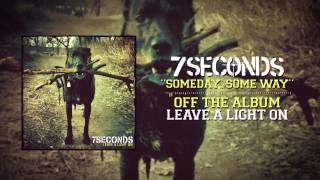 7SECONDS - Someday, Some Way