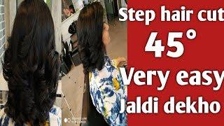 Step haircut 45 degree 2019 latest