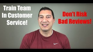 Don't Risk Bad Reviews With Untrained Employees! (Video 1:52)