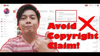 HOW TO AVOID COPYRIGHT CLAIM ON YOUR VIDEOS? TAGALOG/FILIPINO