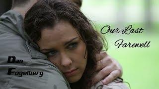 Our Last Farewell - Dan Fogelberg (tradução) HD