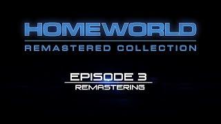 Homeworld Remastered: Developer Diary #3