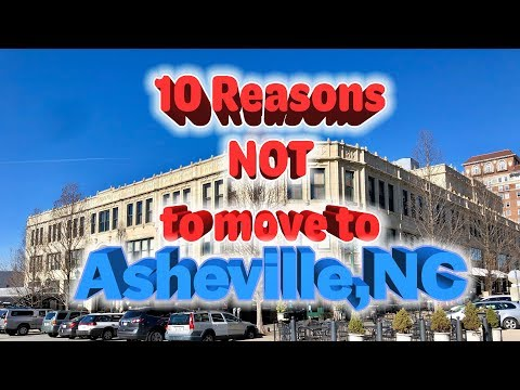 Top 10 reasons NOT to move to Asheville, North Carolina